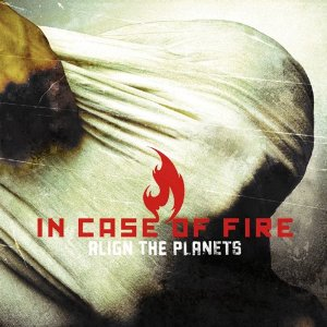 Chris Sheldon, In Case Of Fire Align The Planets - album