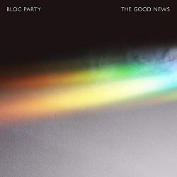 Chris Sheldon, Bloc Party The Good News - radio mix