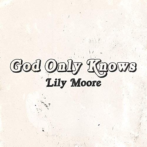 Daniel Moyler, Lily Moore - God Only Knows