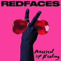 RedFaces MessedUpFeeling