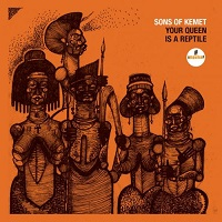 Dilip Harris, Sons Of Kemet Your Queen Is A Reptile