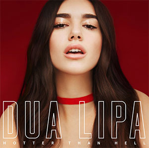 Jay Reynolds, Dua Lipa Hotter Than Hell - single Ad Prod