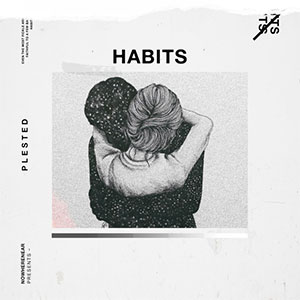 Jay Reynolds, Plested - Habits