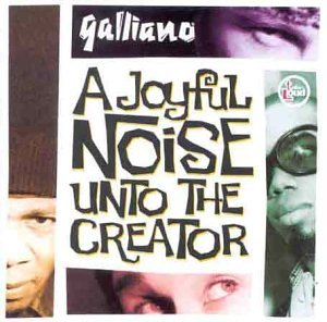 Dilip Harris, Galliano A Joyful Noise Rec/Mix 66