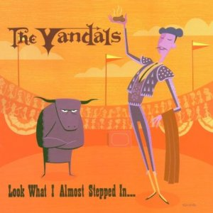 Chris Sheldon, The Vandals Look What I Almost Stepped In Mix