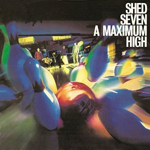 Chris Sheldon, Shed Seven A Maximum High - album