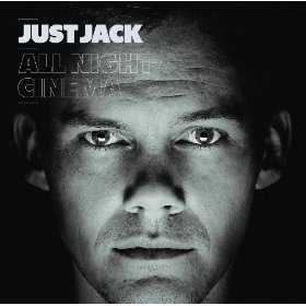 Jay Reynolds, Just Jack All Night Cinema Prod/Eng/Mix