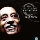 Dilip Harris, Mulatu Astatke Sketches of Ethiopia