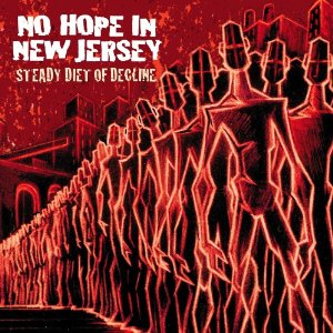 Chris Sheldon, No Hope In New Jersey Steady Diet of Decline - album