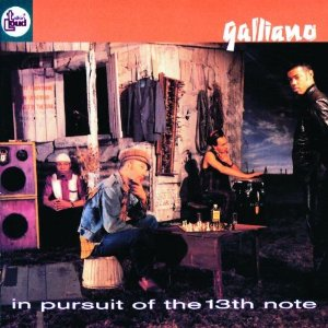 Dilip Harris, Galliano In Pursuit of the 13th Note Rec/Mix