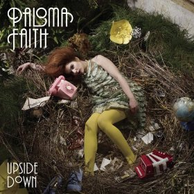 Jay Reynolds, Paloma Faith Upside Down - single Ad Prod/Mix